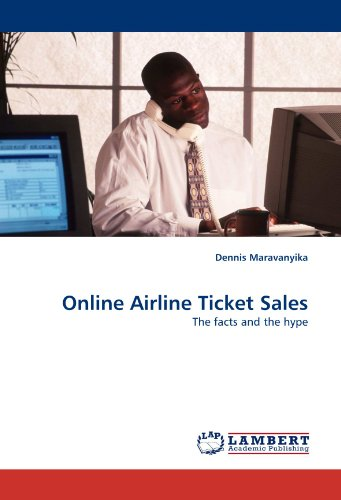 Online Airline Ticket Sales: The facts and the hype