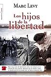 Hijos de la libertad, Los (Spanish Edition)