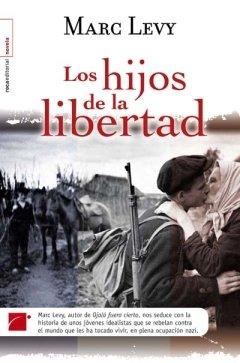 Hijos de la libertad, Los (Spanish Edition) by Roca