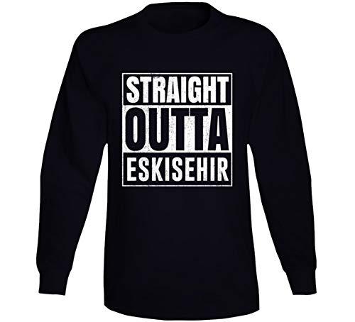 Straight Outta Eskisehir Turkey City Grunge Parody Cool Long Sleeve T Shirt S Black