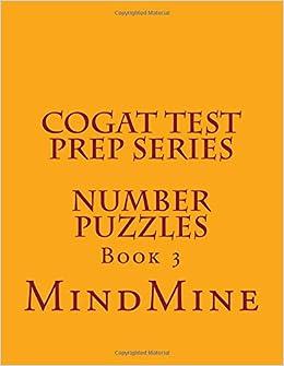 Cogat Test Prep Series Number Puzzles Volume 3 Mind Mine Srini