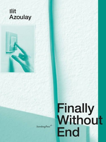 Download Ilit Azoulay - Finally Without End pdf