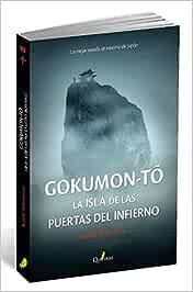 GOKUMON-TO. La isla de las puertas del infierno (NOVELA POLICIACA)