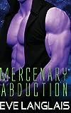 Mercenary Abduction, Eve Langlais, 1481958798