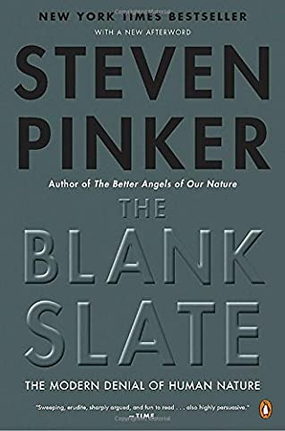 The Blank Slate: The Modern Denial of Human Nature (Language Instinct)