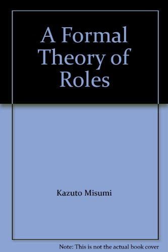 A formal theory of roles (比較社会文化叢書 4)