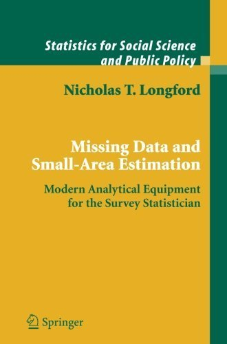Missing Data and Small-Area Estimation: Modern Analytical Equipment for the Survey Statistician (Statistics for Social and Behavioral Sciences) by Nicholas T. Longford (2011-09-21)