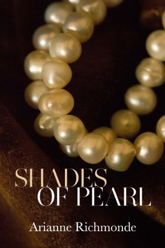Shades of Pearl: A Free Steamy Romance (The Pearl Series Book 1)