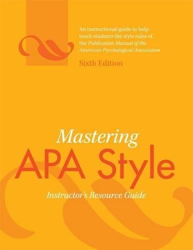 Mastering APA Style: Instructor's Resource Guide