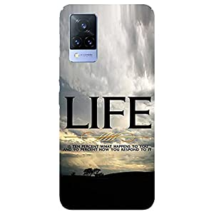 SmartNxt® Designer Printed Soft Plastic Mobile Cover for Vivo V21 5G  Quotes/Messages  Blue  Life is 10% What Happens to…
