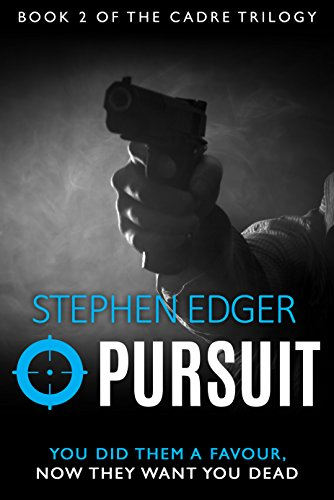 Pursuit (The Cadre Trilogy Book 2)