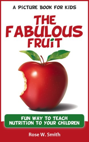 Apple - The Fabulous Fruit - A Picture Book for Kids