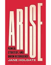 Arise: Power, Strategy and Union Resurgence