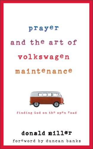Download Prayer and the Art of Volkswagen Maintenance online epub