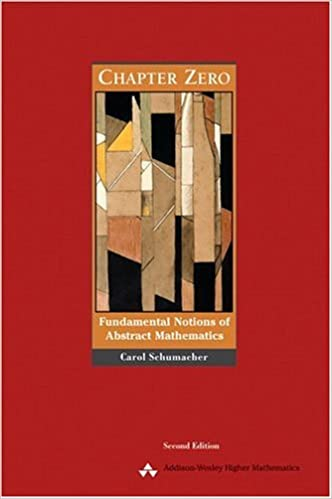 Chapter zero fundamental notions of abstract mathematics 2nd chapter zero fundamental notions of abstract mathematics 2nd edition carol schumacher 9780201437249 amazon books fandeluxe Image collections