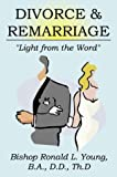 Divorce and Remarriage, Ronald L. Young, 0741415186