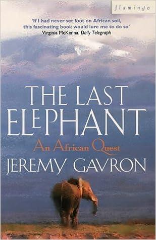 Image result for Jeremy Gavron, The Last Elephant: