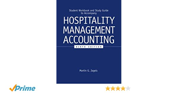 Student workbook and study guide to accompany hospitality management student workbook and study guide to accompany hospitality management accounting 9e martin g jagels 9780471689263 amazon books fandeluxe Choice Image