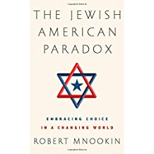 The Jewish American Paradox: Embracing Choice in a Changing World