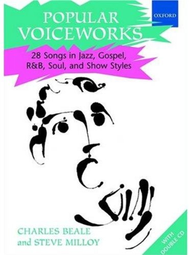 Popular Voiceworks: 28 Songs In Jazz, Gospel, R&B, Soul, And Show Styles
