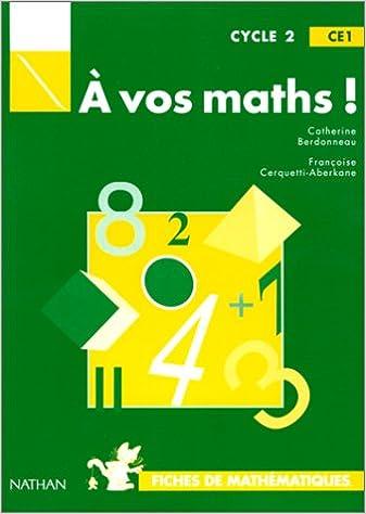 a vos maths cycle 2 ce1 fiches de mathematiques