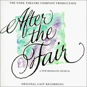 After The Fair (1999 Off-Broadway Cast)