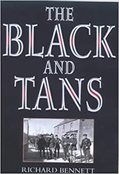 The Black and Tans by Bennett, Richard (2001)