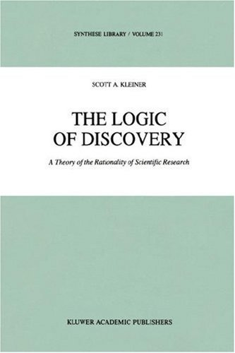 The Logic of Discovery: A Theory of the Rationality of Scientific Research (Synthese Library) Pdf
