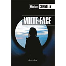 Volte-face (Harry Bosch t. 16) (French Edition)