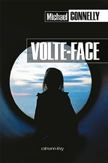[Mickey Haller] : Volte-face : roman