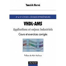 VHDL-AMS : APPLICATIONS ET ENJEUX INDUSTRIELS COURS ET EXERCICES CORRIGES LIVRE + SITE WEB