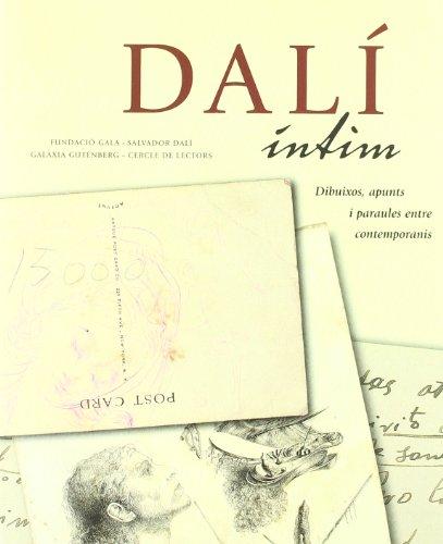 Descargar Libro Dalí íntim: Dibuixos, Apunts I Paraules Entre Contemporanis Isabel Fundación Gala-dalolid Báez