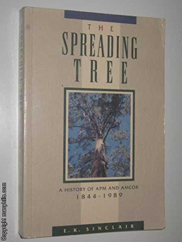 the-spreading-tree-a-history-of-apm-and-amcor-1844-1989