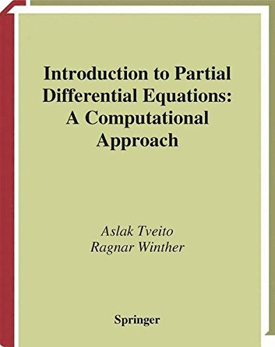 Introduction to Partial Differential Equations: A Computational Approach (Texts in Applied Mathematics, Vol. 29)