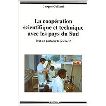 La Cooperation Scientifique et Technique Ave les Pays du Sud