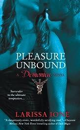 Pleasure Unbound: A Demonica Novel (Demonica series Book 1)