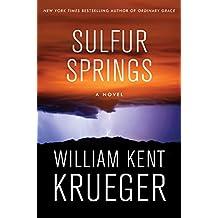 Sulfur Springs: A Novel (Cork O'Connor Mystery Series Book 16)
