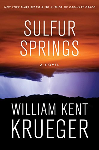Sulfur Springs: A Novel (Cork O'Connor Mystery Series Book 16)