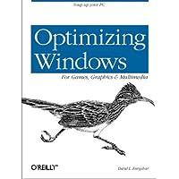 Optimizing Windows for Games, Graphics and Multimedia (Classique Us)