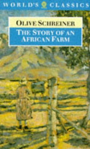 Olive Farm (The Story of an African Farm (The World's Classics))