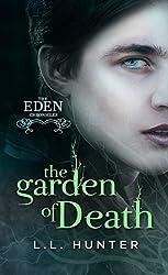 The Garden of Death (The Eden Chronicles Book 2)