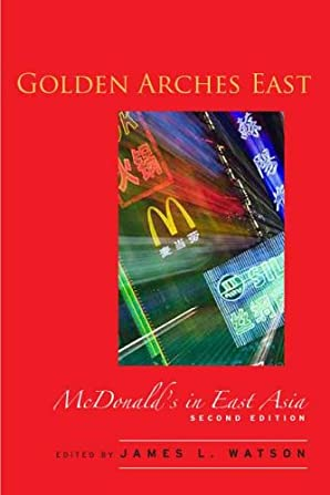 Golden Arches East: McDonald's in East Asia (ペーパーバック)