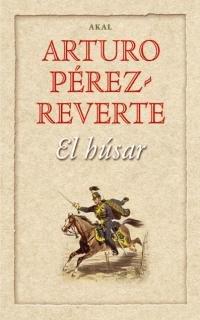 El húsar par Pérez-Reverte
