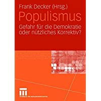 Populismus: Gefahr für die Demokratie oder nützliches Korrektiv?