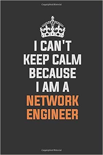 Amazoncom I Cant Keep Calm Because I Am A Network