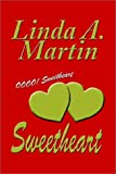 Sweetheart, Linda A. Martin, 1403324212