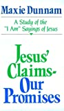 Jesus' Claims - Our Promises, Maxie Dunnam, 0835805026