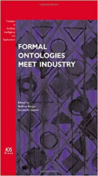 Book Formal Ontologies Meet Industry (Frontiers in Artificial Intelligence and Applications)