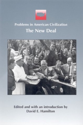 The New Deal (Problems in American Civilization)