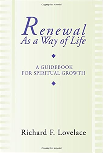 Richard Lovelace Dynamics Of Spiritual Life Ebook Download